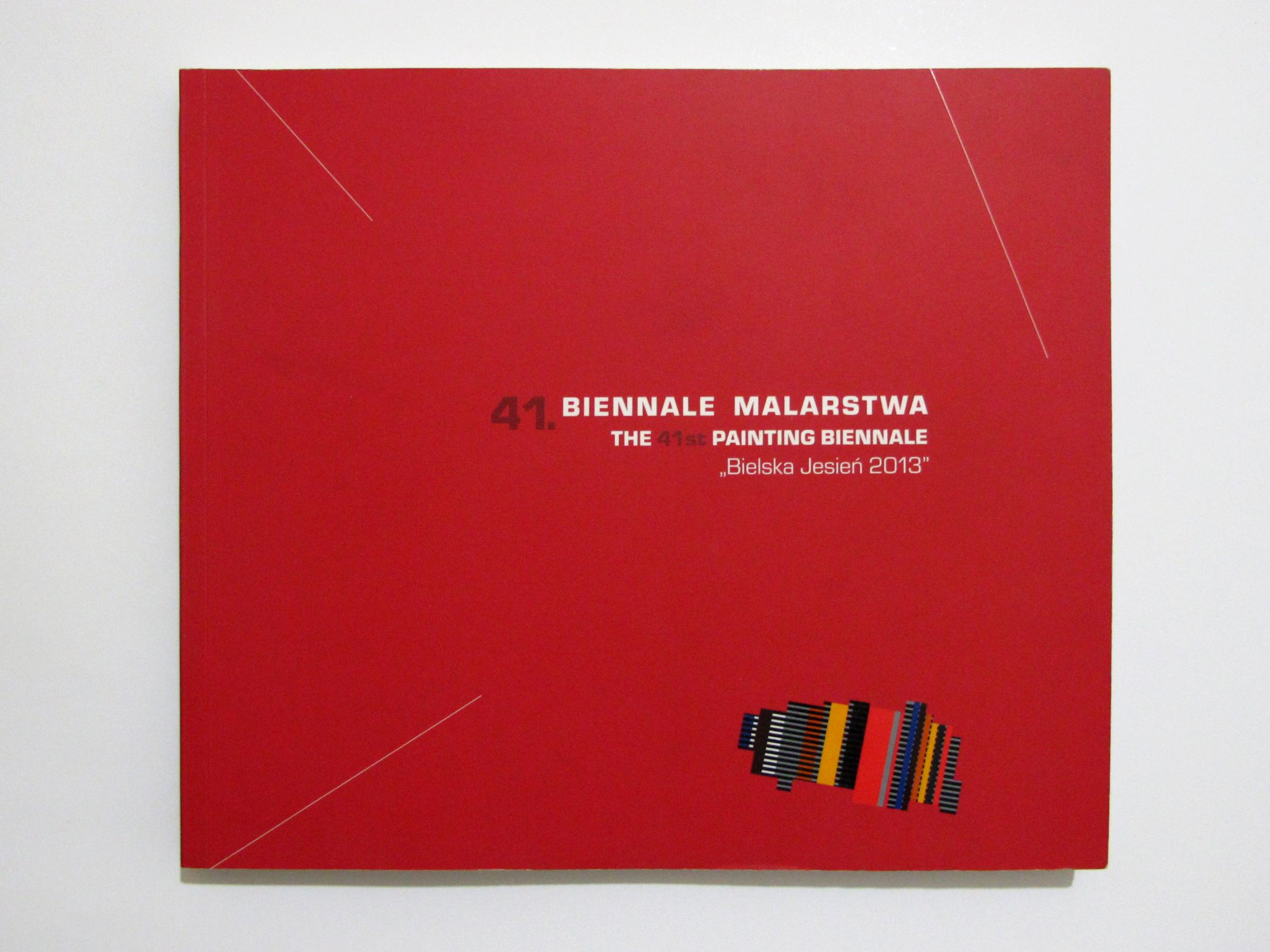 41. Painting Biennial BIELSKA JESIEŃ 2013
